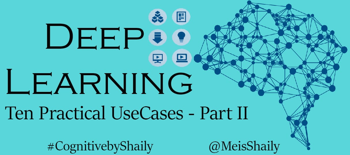 Deep Learning Usecases