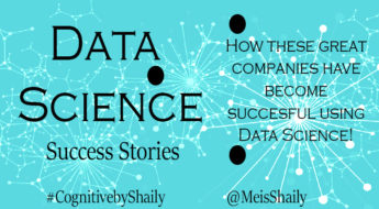 Great Companies have become successful using Data Science