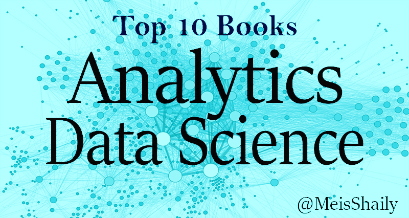 Top 10 Books Analytics and Data Science